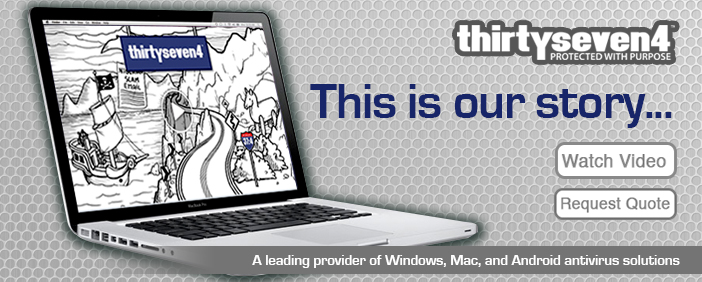 Thirtyseven4 Endpoint Security, a leading provider of Windows, Mac and Android Solutions